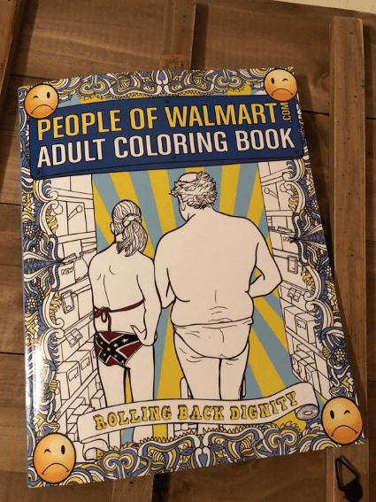 Weirdest Walmart Customers Coloring Book Puloh